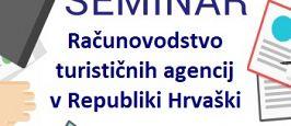 Seminar kot del obvezne prakse > Računovodstvo turističnih agencij v Republiki Hrvaški
