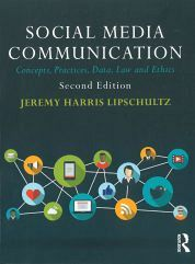 SOCIAL MEDIA COMMUNICATION: CONCEPTS, PRACTICES, DATA, LAW AND ETHICS