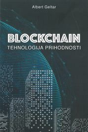 BLOCKCHAIN: TEHNOLOGIJA PRIHODNOSTI
