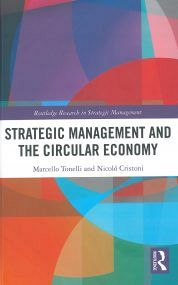 STRATEGIC MANAGEMENT AND THE CIRCULAR ECONOMY