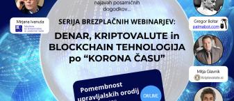 Denar, kriptovalute in blockchain tehnologija po »korona času« – serija brezplačnih webinarjev