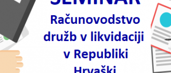 Seminar kot del obvezne prakse >Računovodstvo družb v likvidaciji v Republiki Hrvaški<